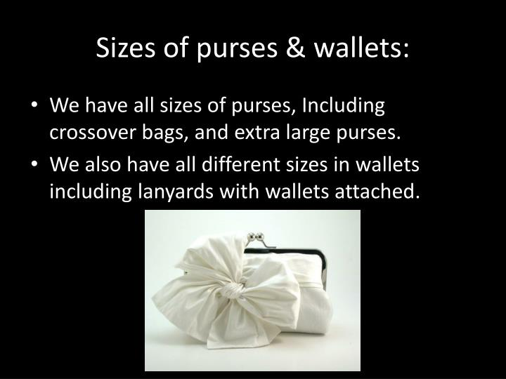 Sizes of purses & wallets: