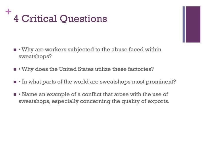 4 Critical Questions