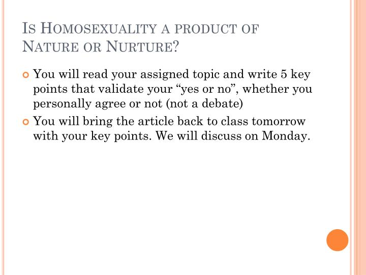 Article on homosexuality nature or nurture