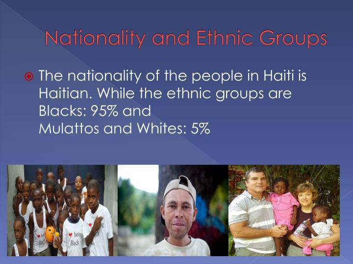 Nationality and Ethnic Groups