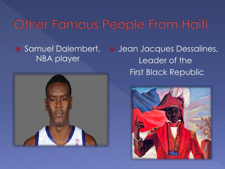 Other Famous People From Haiti