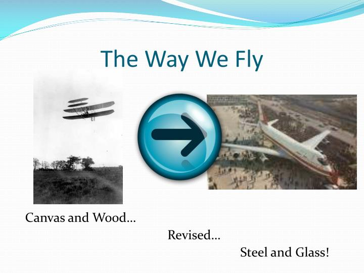 The Way We Fly