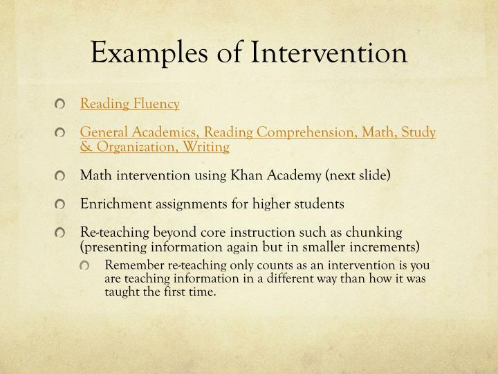 Examples of Intervention
