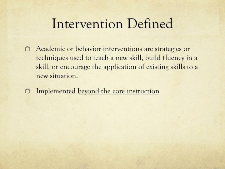 Intervention defined