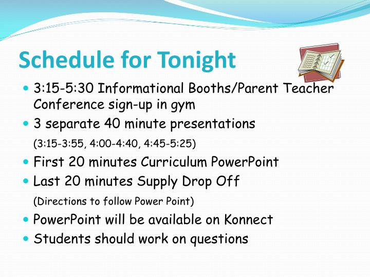 Schedule for tonight