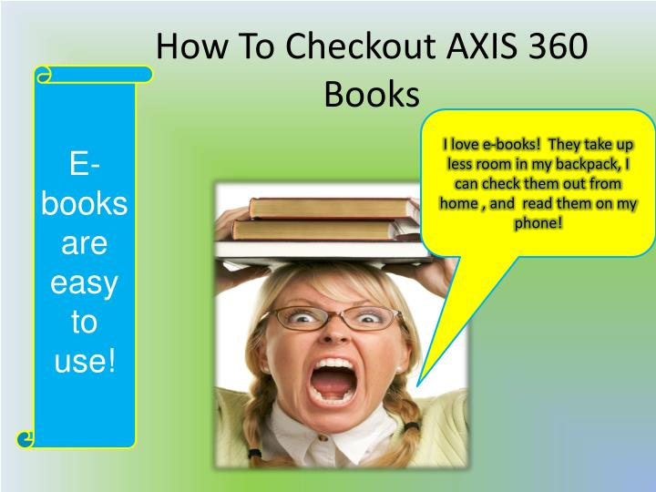 how to checkout axis 360 books n.