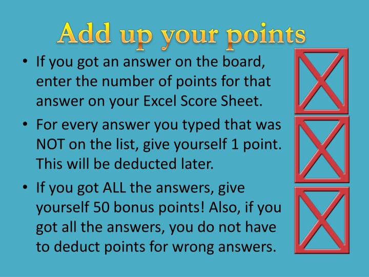 Add up your points