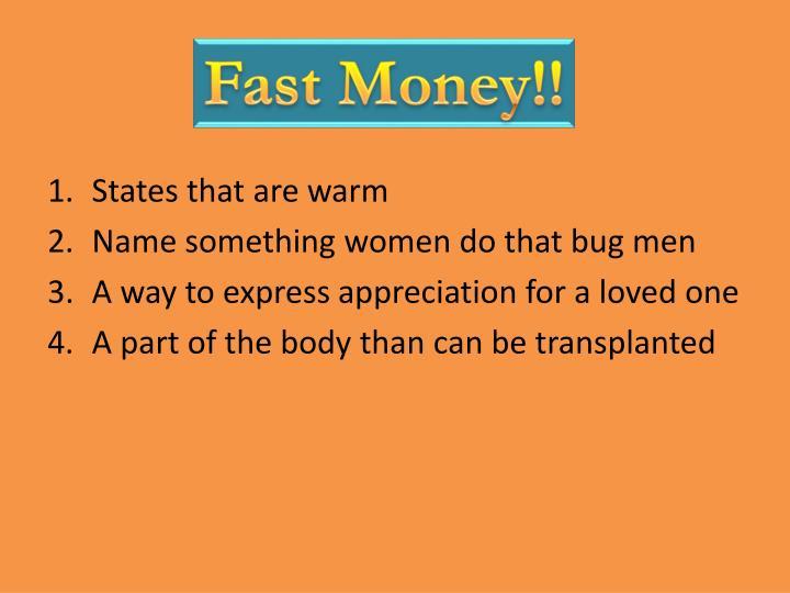 Fast Money!!