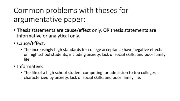 Common problems with theses for argumentative paper: