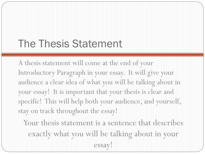 very clear thesis statement Creating a statement that's strong, clear, and direct may take some effort, but when you're writing the paper you'll be very glad you took the time to create a statement that will actually work for the paper itself.