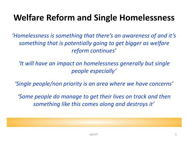 Welfare Reform and Single Homelessness