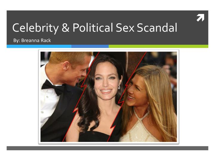 Celebrity political sex scandal