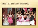 sweet sixteen girl s birthday