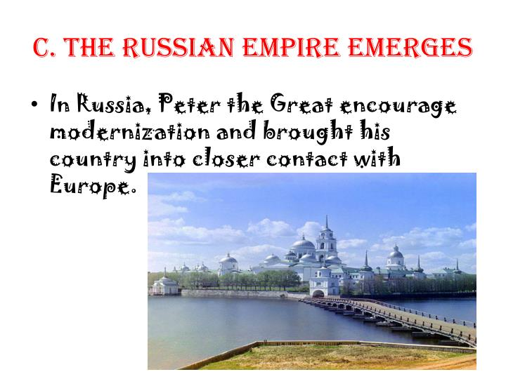 C. The Russian Empire Emerges
