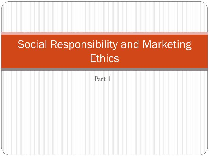 social responsibility and marketing ethics n.