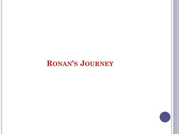 Ronan's Journey