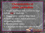characteristics of yellow journalism