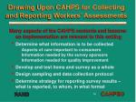 drawing upon cahps for collecting and reporting workers assessments