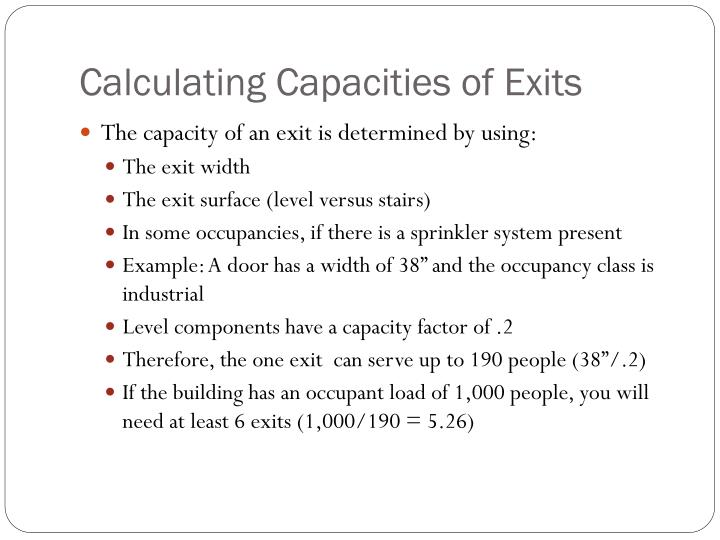 Calculating Capacities of Exits