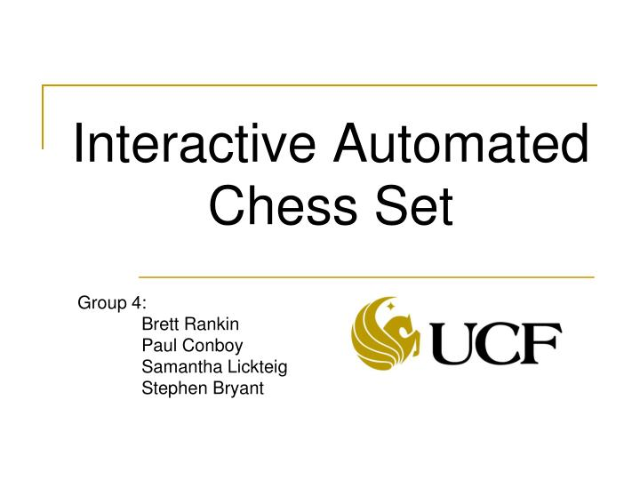 Interactive automated chess set