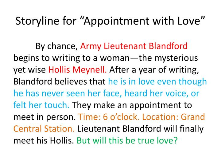 appointment with love I would like to tell you a story «appointment with love» written by sulamith ish-kishor she was born in 1896 in london sulamith ish-kishor is an american author of novels and nonfiction.