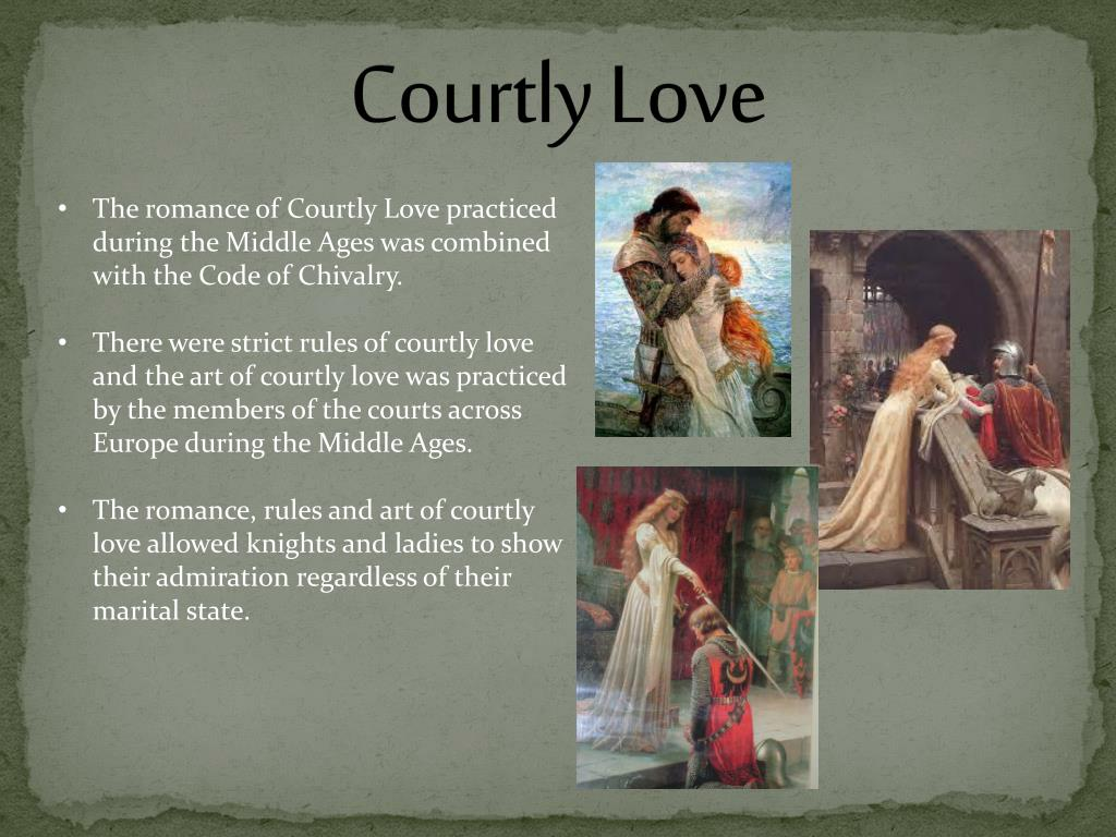 PPT - Chivalry and Courtly love in the Middle Ages