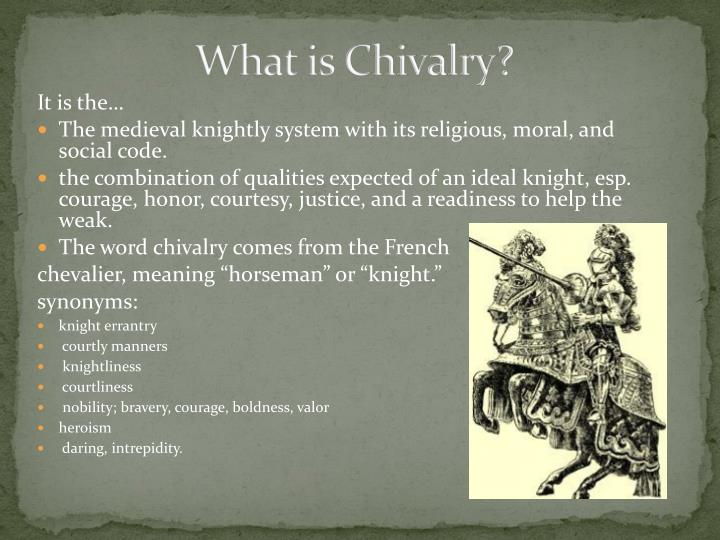 the system of ethical ideals among the knights of medieval europe chivalry 2018-6-7 they displayed heroic ideals  medieval romantic literature the medieval society was famous for the chivalry  these two images of medieval europe.