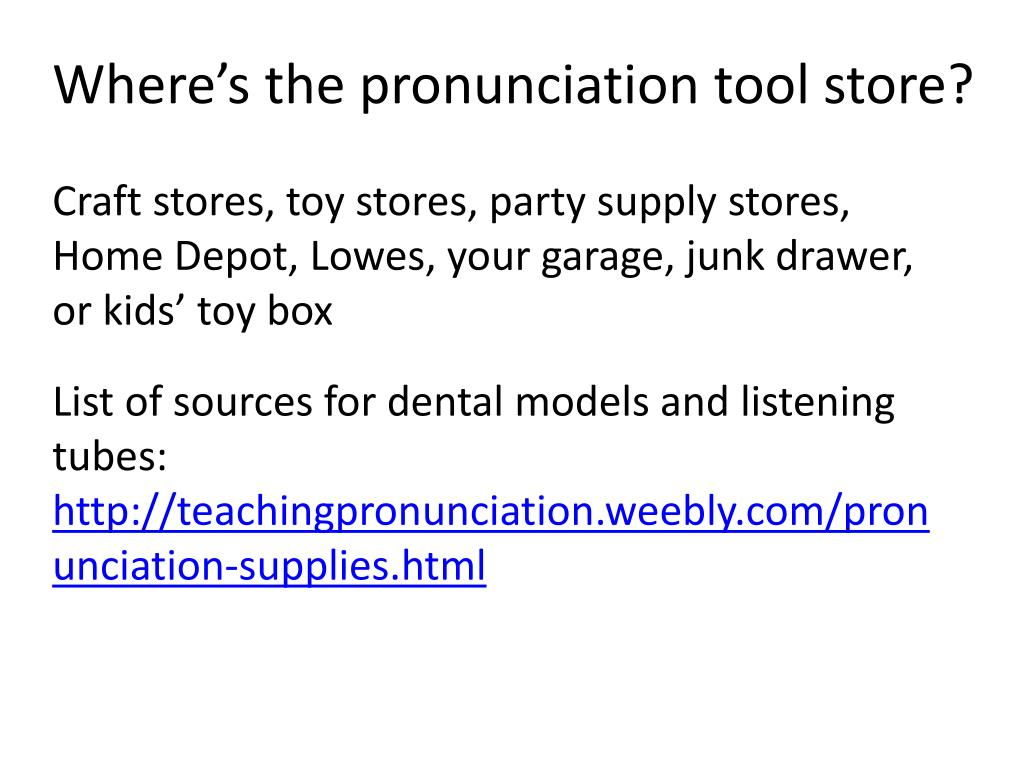 PPT - Why do you need pronunciation tools? PowerPoint