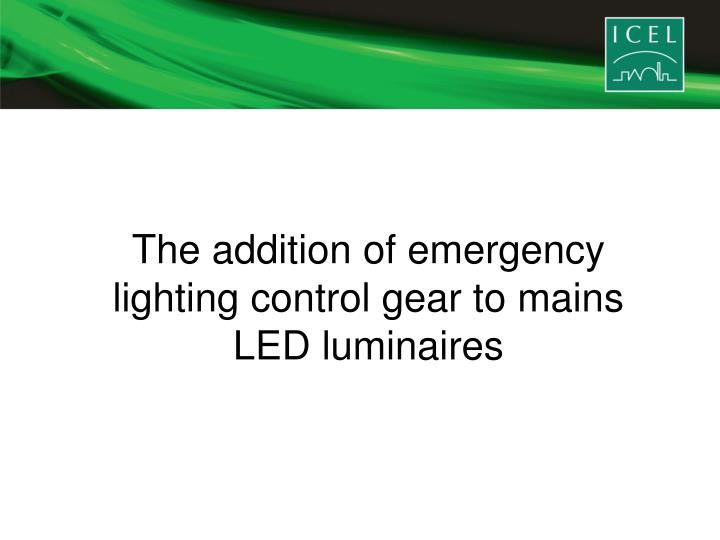 The addition of emergency lighting