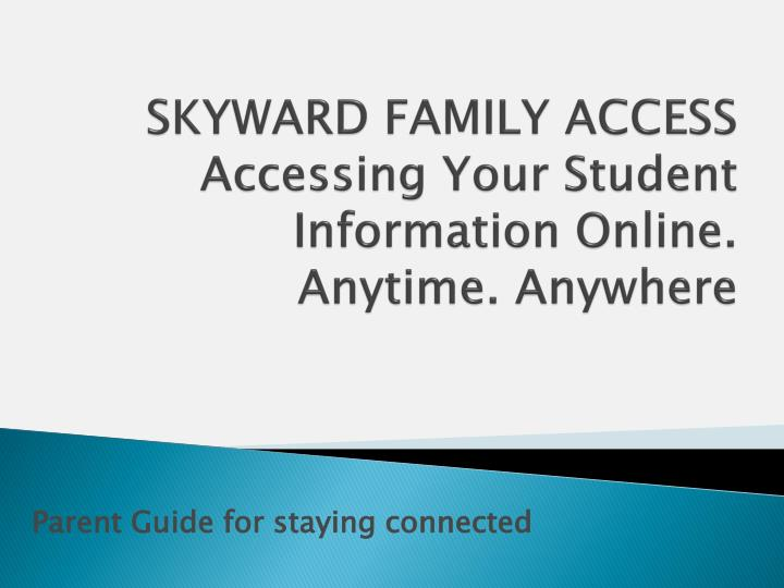 skyward family access accessing your student information online anytime anywhere n.