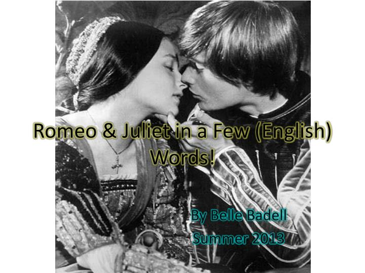 Romeo juliet in a few english words