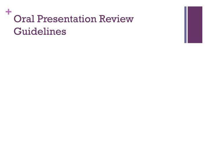 Oral Presentation Review Guidelines