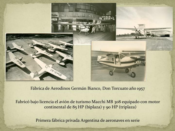 Fábrica de Aerodinos Germán Bianco, Don Torcuato año 1957