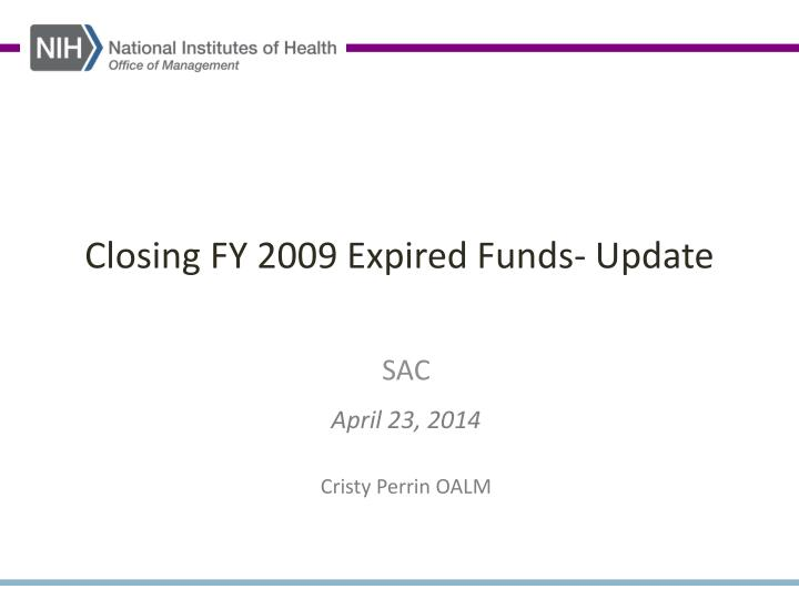 Closing fy 2009 expired funds update