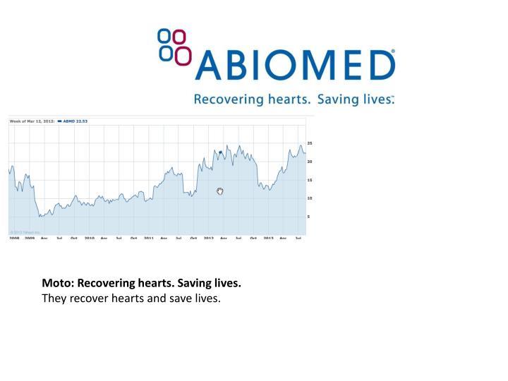 Moto: Recovering hearts. Saving lives.