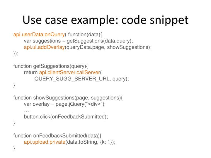 Use case example: code snippet