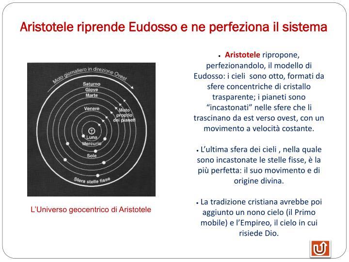 Aristotele riprende Eudosso e ne perfeziona il sistema