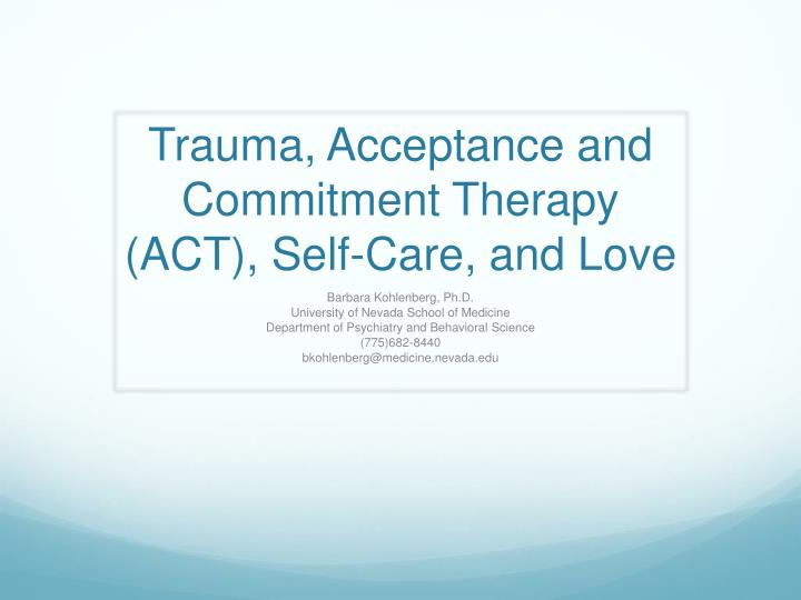 trauma acceptance and commitment therapy act self care and love n.