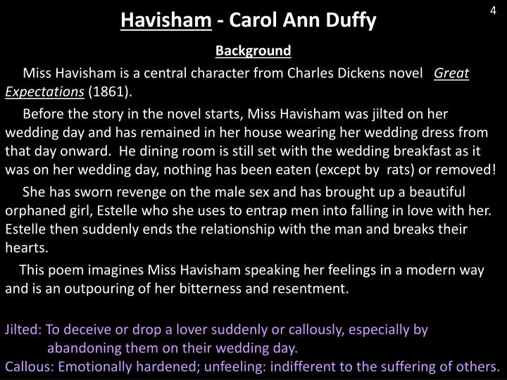 comparing carol ann duffys havisham and robert In havisham, carol ann duffy creates an interesting character write about the way the character is created, and compare this with the way other characters are created in three other poems.