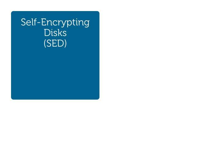 Self-Encrypting Disks