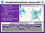 developmental predictions summer 2010