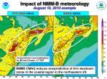 impact of nmm b meteorology august 10 2010 example