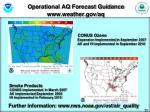 operational aq forecast guidance www weather gov aq
