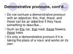 demonstrative pronouns cont d
