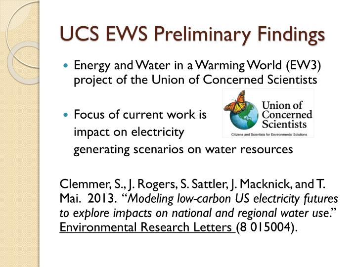 UCS EWS Preliminary Findings