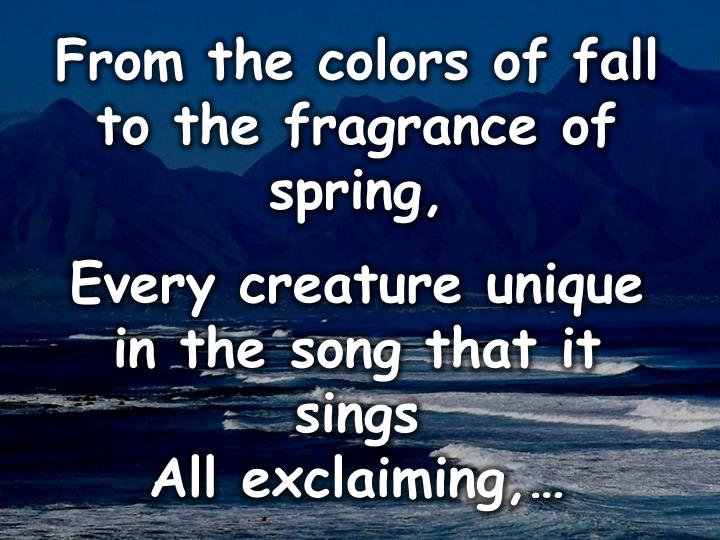 From the colors of fall to the fragrance of spring,