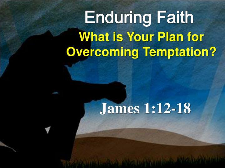 Enduring Faith