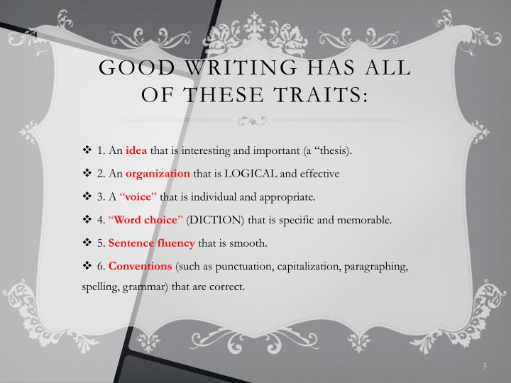 Good Writing has all of these traits: