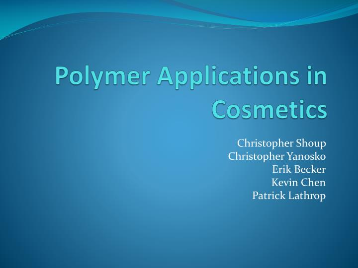polymer applications in cosmetics n.