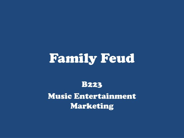 PPT - Family Feud PowerPoint Presentation - ID:1851428